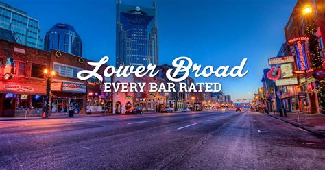 We Rated Every Bar on Lower Broad -- Lower Broadway Bars
