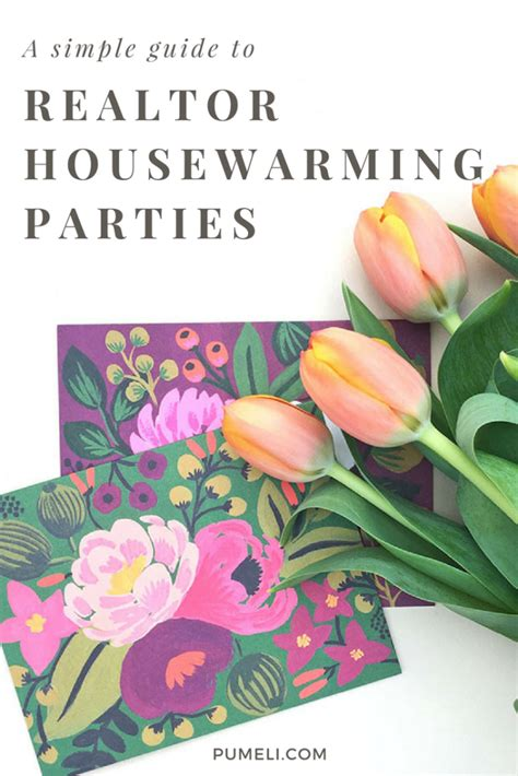 How To Host a Housewarming Party for Your Real Estate